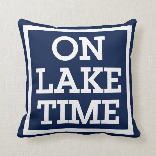 On Lake Time Throw Pillow