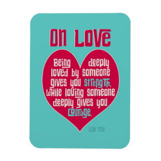 On Love. Quote by Lao Tzu Rectangular Photo Magnet