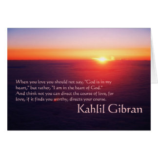 On Love - The Prophet by Kahlil Gibran Card