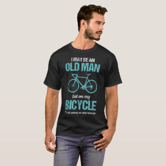 On my Bicycle I'm as Young as a Teenager Old Man T-Shirt