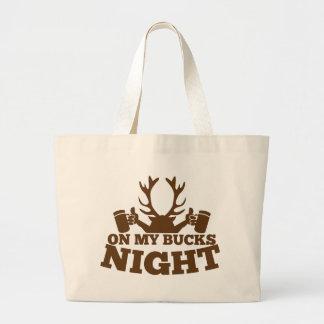 on my bucks night large tote bag
