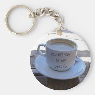 """On My Way to My Next Fix"" Coffee Cup Key Chain"