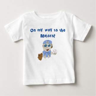 On my way to the majors baby T-Shirt