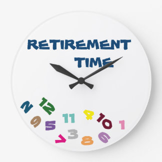 """ON ***RETIREMENT TIME***"" WITH THIS COOL CLOCK"