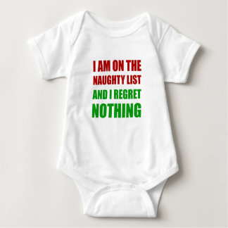 On The Christmas Santa Naughty List Regret Nothing Baby Bodysuit