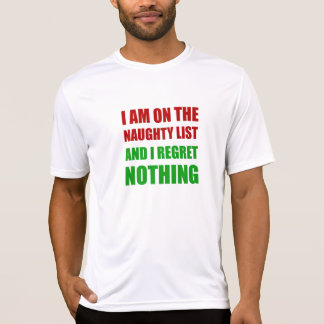 On The Christmas Santa Naughty List Regret Nothing T-Shirt