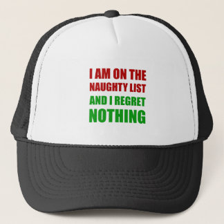 On The Christmas Santa Naughty List Regret Nothing Trucker Hat