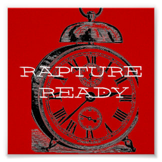 On the Clock...Rapture Ready! Poster