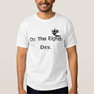 On The Eighth Day. God Created Motorcycles. T-shirts