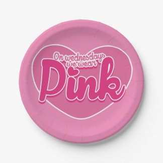 On Wednesdays we wear pink Paper Plate
