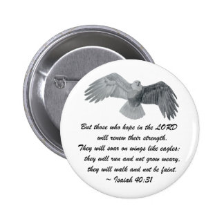 On wings like Eagles - Is 40:31 2 Inch Round Button