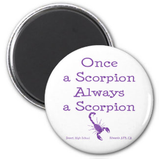 Once a Scorpion 2 Inch Round Magnet