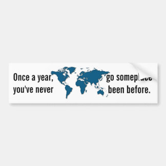 Once A Year - Travel Bumper Sticker