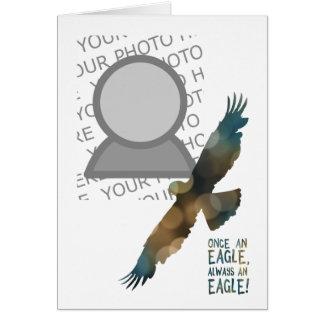 once an eagle always an eagle photo card
