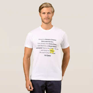 Once and For All Shirt
