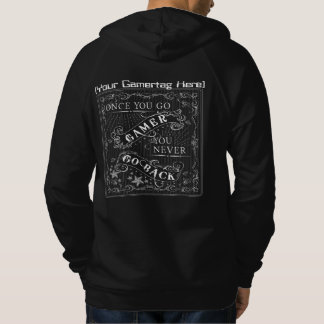 Once You Go Gamer Gamertag White on Black Hoodie