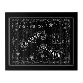Once You Go Gamer You Never Go Back Chalkboard Acrylic Wall Art