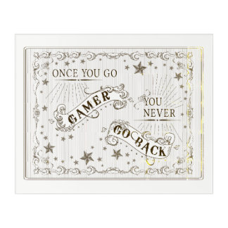 Once You Go Gamer You Never Go Back Old Timey Acrylic Print