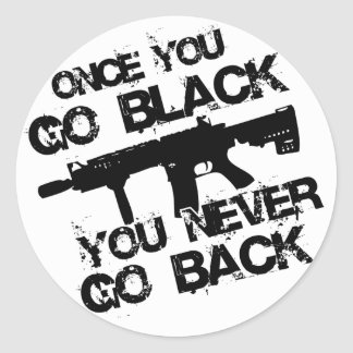 Once you go.... round sticker
