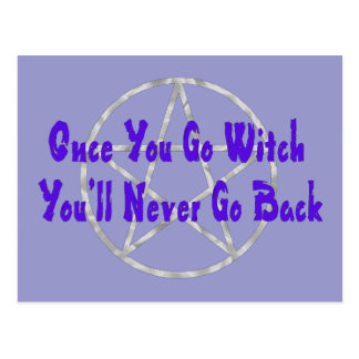 Once You Go Witch Postcard