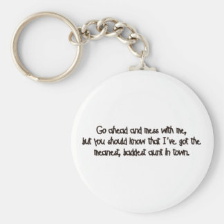 One Bad Aunt! Keychain