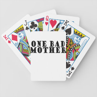 One Bad Mother . Bicycle Playing Cards