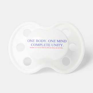 One Body. One Mind. Pacifier