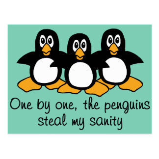 One by One The Penguins Funny Saying Design Postcard