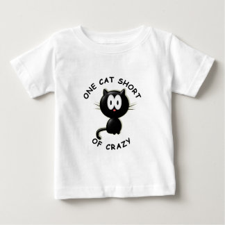 One Cat Short of Crazy Baby T-Shirt