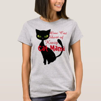one cat short of crazy cat mama tshirt design