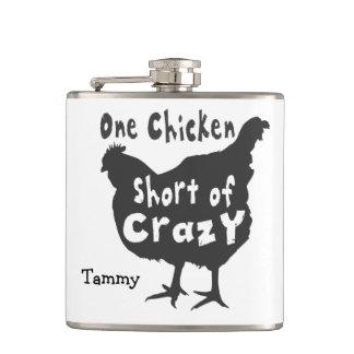 One Chicken Short of Crazy Hip Flask