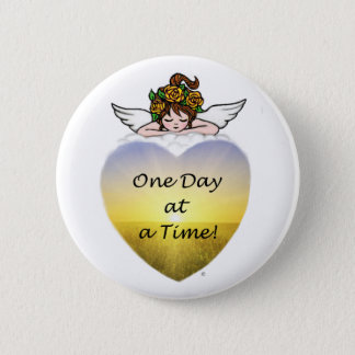 One Day at a Time 2 Inch Round Button