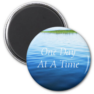 One Day At A Time 2 Inch Round Magnet