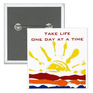 One day at a time 2 inch square button