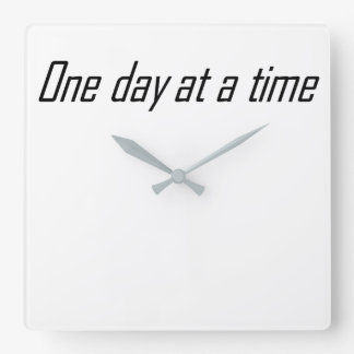 One day at a time encouraging square wall clock