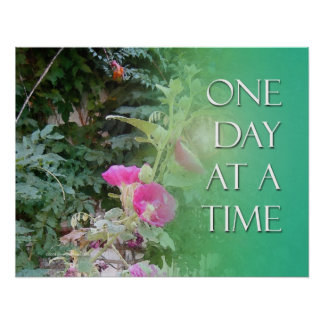 One Day at a Time Hollyhocks Poster