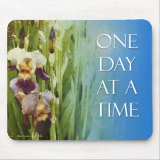 One Day at a Time Iris Mousepad