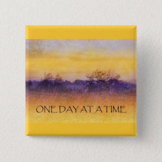 One Day at a Time Orange Purple Field 2 Inch Square Button