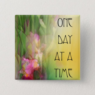 One Day at a Time Pink and Red Irises 2 Inch Square Button