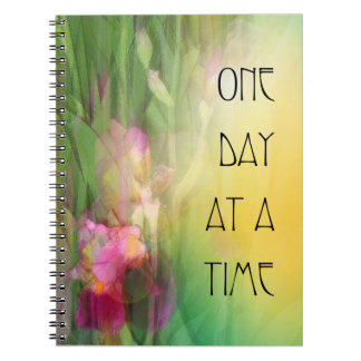 One Day at a Time Pink and Red Irises Spiral Notebook