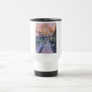 One Day at a Time Sidewalk Travel Mug