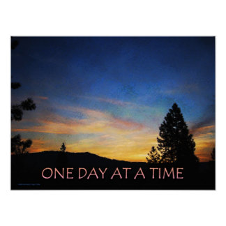 One Day at a Time Sunrise Poster