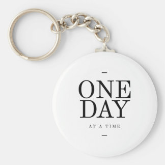 One Day Inspiring Sobriety Quote White Black Basic Round Button Keychain