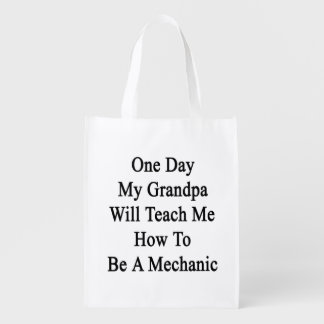 One Day My Grandpa Will Teach Me How To Be A Mecha Market Tote