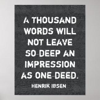 One deed _Ibsen quote - art poster