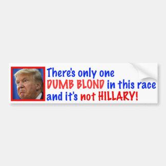 One Dumb Blond bumper sticker. Bumper Sticker