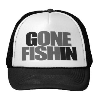 One Fish GONE FISHIN Hat