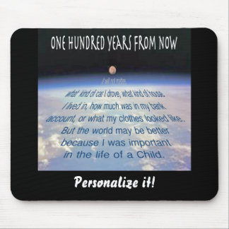 One Hundred Years from Now . . . Mouse Pad