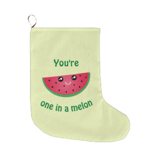 One In A Melon Funny Cute Kawaii Watermelon Large Christmas Stocking