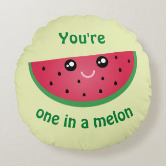 One In A Melon Funny Cute Kawaii Watermelon Round Pillow